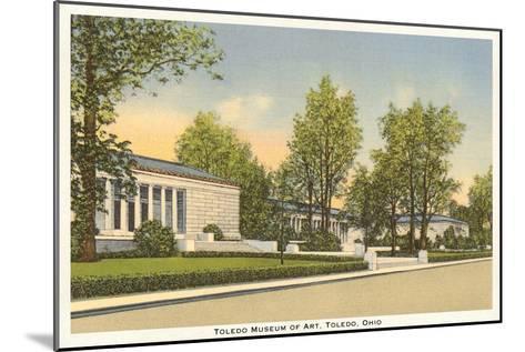 Art Museum, Toledo, Ohio--Mounted Art Print