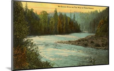 McKenzie River, Oregon--Mounted Art Print