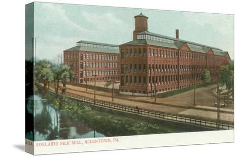 Adelaide Silk Mill, Allentown, Pennsylvania--Stretched Canvas Print