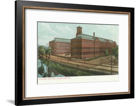 Adelaide Silk Mill, Allentown, Pennsylvania--Framed Art Print