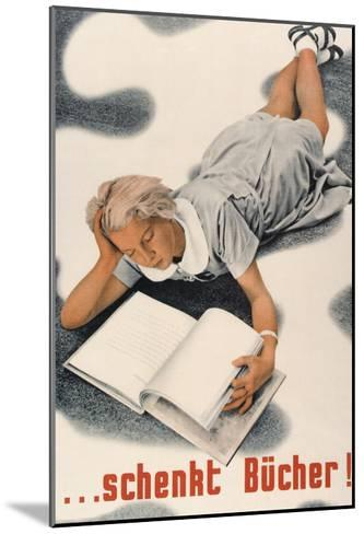 Give Books, German Poster--Mounted Art Print