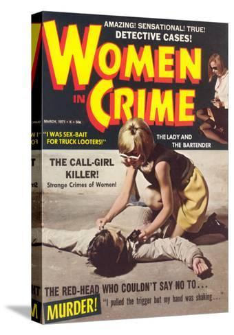 Women in Crime--Stretched Canvas Print