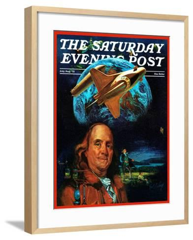 """""""Franklin and the Space Shuttle,"""" Saturday Evening Post Cover, July 1, 1973-B. Winthrop-Framed Art Print"""