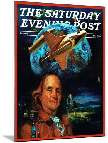 """""""Franklin and the Space Shuttle,"""" Saturday Evening Post Cover, July 1, 1973-B. Winthrop-Mounted Giclee Print"""