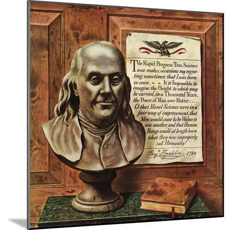 """Benjamin Franklin - bust and quote,"" January 19, 1946-John Atherton-Mounted Giclee Print"