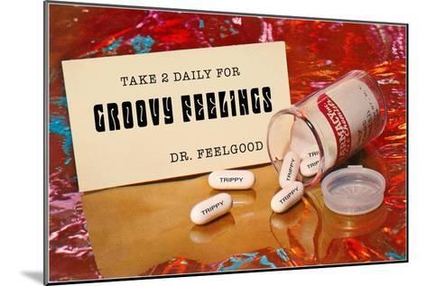 Dr. Feelgood's Trippy Pills--Mounted Art Print