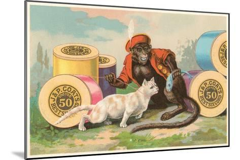 Monkey and Cat with Spools of Thread--Mounted Art Print