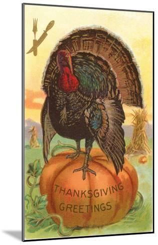 Greetings, Turkey on Pumpkin--Mounted Art Print
