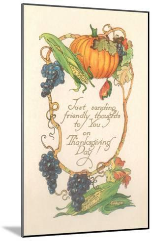 Friendly Thanksgiving Thoughts--Mounted Art Print