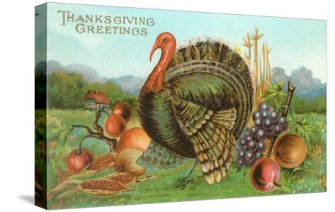 Thanksgiving Greetings, Turkey with Fruits--Stretched Canvas Print