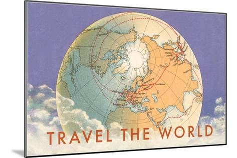 Travel the World, Globe with Routes--Mounted Art Print