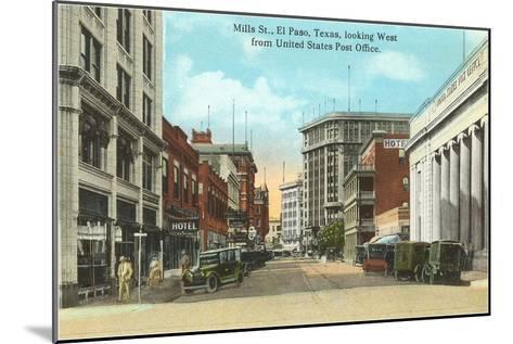 Mills Street, El Paso, Texas--Mounted Art Print