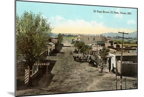 Early View, El Paso Street, El Paso, Texas--Mounted Art Print