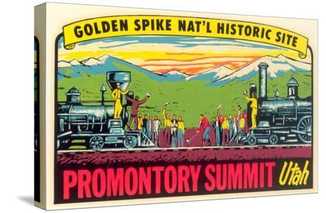 Golden Spike, Promontory Summit--Stretched Canvas Print