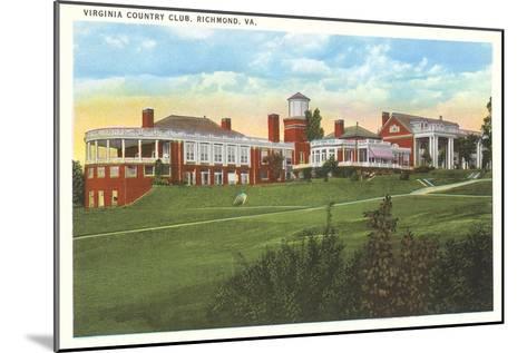 Virginia Country Club, Richmond, Virginia--Mounted Art Print