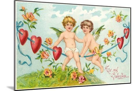 To My Valentine, Cupids on Rope--Mounted Art Print
