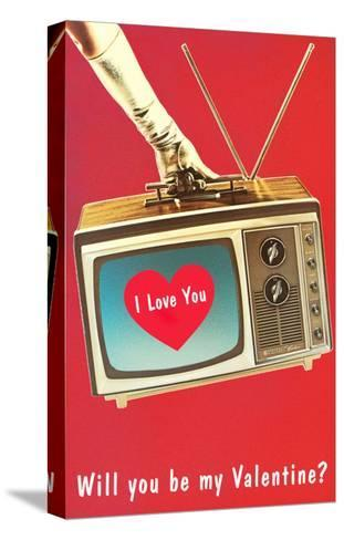 Will You Be My Valentine? Heart on TV--Stretched Canvas Print