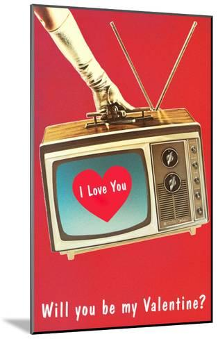 Will You Be My Valentine? Heart on TV--Mounted Art Print