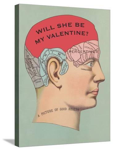 Will She Be My Valentine, Phrenology--Stretched Canvas Print