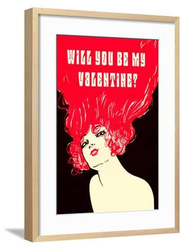 Will You Be My Valentine? Flaming Hair--Framed Art Print