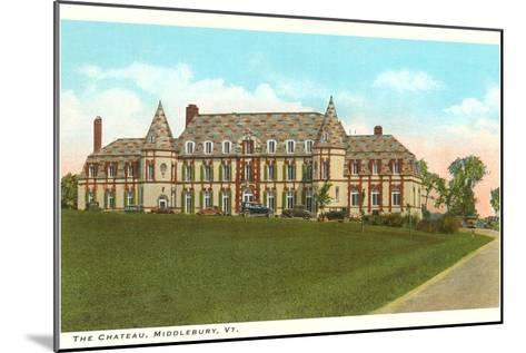 The Chateau, Middlebury, Vermont--Mounted Art Print