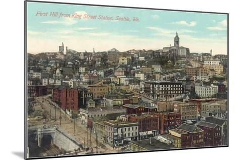 First Hill, King Street Station, Seattle, Washington--Mounted Art Print