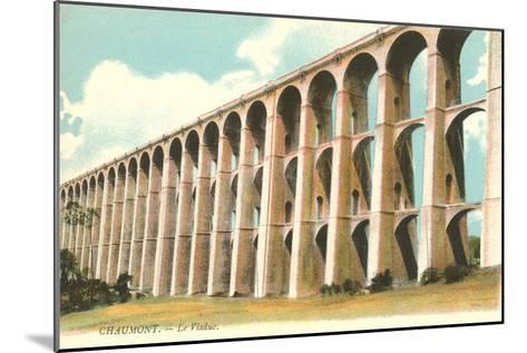 Viaduct in Chaumont, France--Mounted Art Print