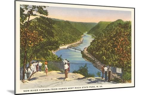 New River Canyon, West Virginia--Mounted Art Print