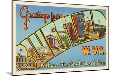 Greetings from Bluefield, West Virginia--Mounted Art Print
