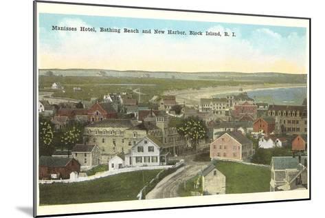 Manisses Hotel, Block Island, Rhode Island--Mounted Art Print