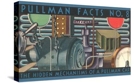 Pullman Facts No. 8, Hidden Mechanisms, Graphics--Stretched Canvas Print