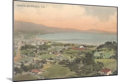 Early Overview of Santa Barbara, California--Mounted Art Print