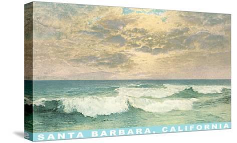 Waves at Santa Barbara, California--Stretched Canvas Print