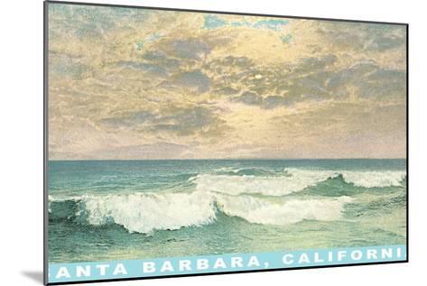 Waves at Santa Barbara, California--Mounted Art Print