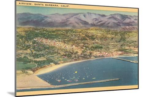 Overview of Santa Barbara, California--Mounted Art Print