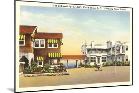Driftwood by the Sea Hotel, Myrtle Beach, South Carolina--Mounted Art Print