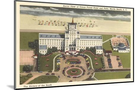 Ocean Forest Hotel, Myrtle Beach, South Carolina--Mounted Art Print
