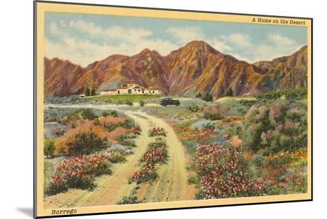 Home in the Desert, San Diego County, California--Mounted Art Print
