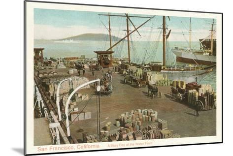 Waterfront Scene, San Francisco, California--Mounted Art Print