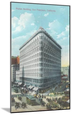 Phelan Building, San Francisco, California--Mounted Art Print