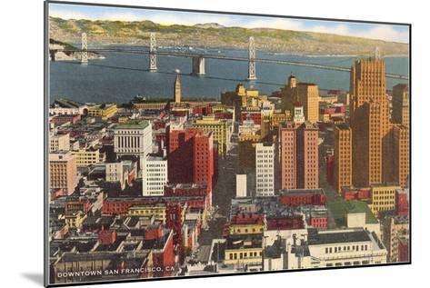 Downtown with Oakland Bay Bridge, San Francisco, California--Mounted Art Print
