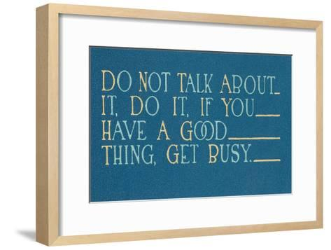 Don't Talk About it, Do It--Framed Art Print