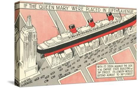 The Queen Mary on Fifth Avenue--Stretched Canvas Print