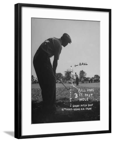 Golfer Byron Nelson Pitching His Shot onto the Green on 16th Hole, Going Three Feet Past the Hole--Framed Art Print
