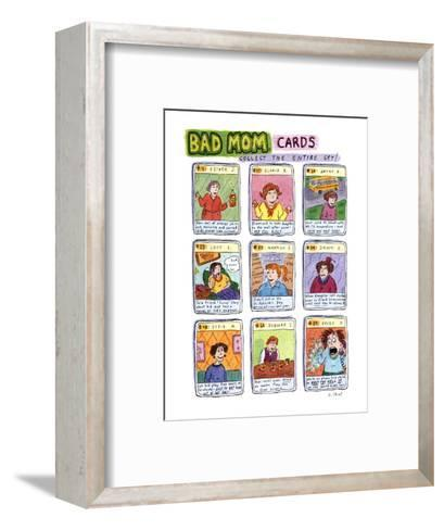 Bad Mom Cards: Collect The Whole Set! - New Yorker Cartoon-Roz Chast-Framed Art Print