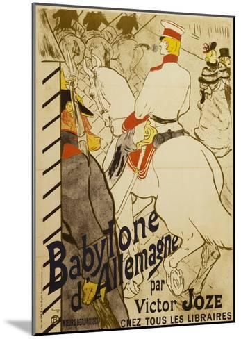 Babylon D'Allemagne-Henri de Toulouse-Lautrec-Mounted Giclee Print