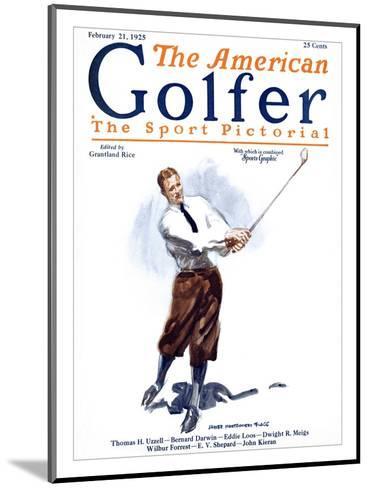 The American Golfer February 21, 1925-James Montgomery Flagg-Mounted Premium Giclee Print