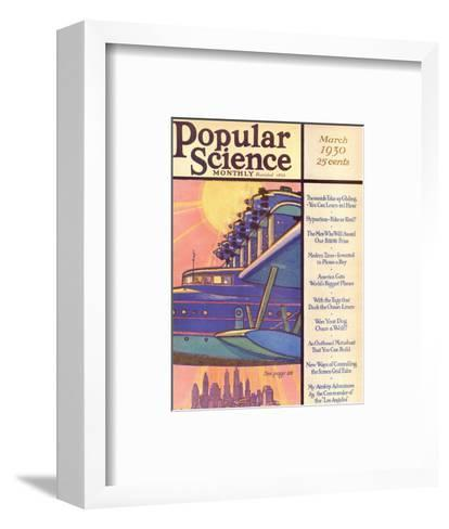 Front Cover of Popular Science Magazine: March 1, 1930--Framed Art Print
