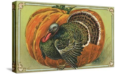 Thanksgiving Greetings with a Turkey and Pumpkin--Stretched Canvas Print