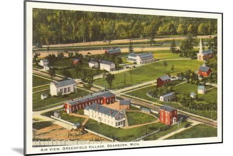 Aerial View, Greenfield Village, Dearborn, Michigan--Mounted Art Print